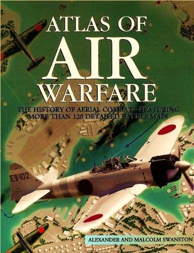 Atlas of Air Warfare (Alexander Swanston)