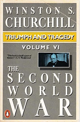 The Second World War, Volume 6: Triumph and Tragedy by Winston S. Churchill (1985-12-12)
