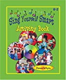 img - for Sing Yourself Smart Activity Book book / textbook / text book