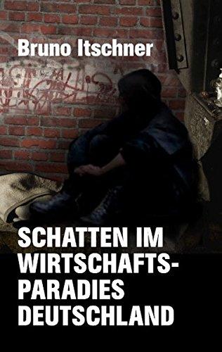 Schatten im Wirtschaftsparadies Deutschland