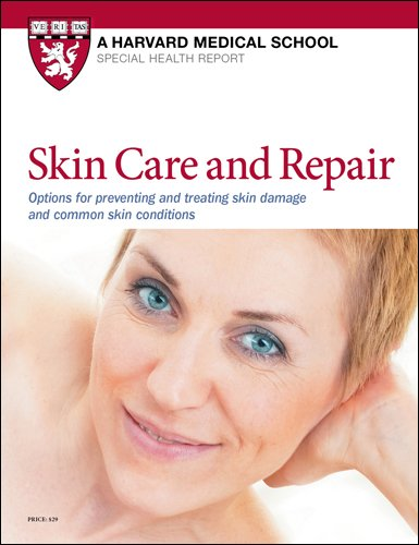 Skin Care and Repair: Options for preventing and treating skin damage and common skin conditions ()