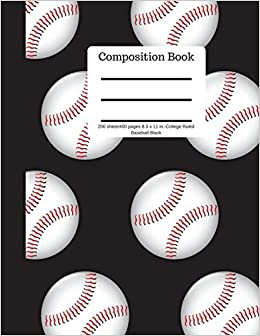 Composition Book 200 Sheet/400 Pages 8.5 X 11 In.-college Ruled Baseball-black: Baseball Writing Notebook | Soft Cover Epub Descarga gratuita