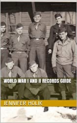 World War I and II Records Guide