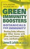 Green Immunity Boosters, James B. LaValle, 0757003214