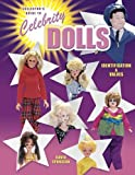 Collector's Guide to Celebrity Dolls: Identification & Values