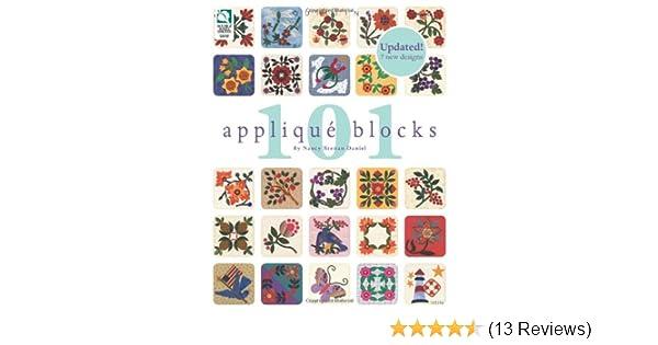 101 Appliqué Blocks: Nancy Brenan Daniel: 9781592173136: Amazon.com: Books