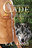 CADE: New Orleans Billionaire Wolf Shifters with plus sized BBW mates (Le Beau Series Book 1) (English Edition)