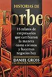 img - for Historias de Forbes: 15 relatos de empresarios que cambiaron la manera como vivimos y hacemos negocios hoy book / textbook / text book