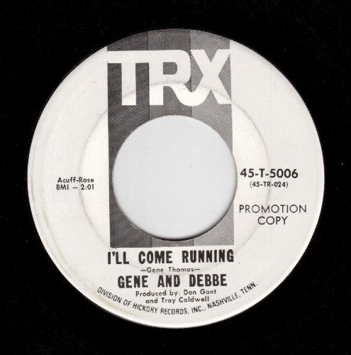Gene And Debbe: Ill Come Running / Playboy - TRX - 7 - USA ...