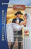 The Last Single Maverick (Montana Mavericks: Back in the Saddle Book 1)
