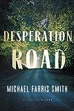 Image of Desperation Road