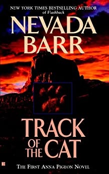 Track of the Cat (Anna Pigeon Mysteries Book 1) by [Barr, Nevada]