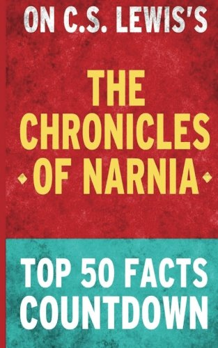 Download The Chronicles of Narnia: Top 50 Facts Countdown pdf