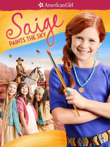 An American Girl: Saige Paints the Sky (Doll Movies American)