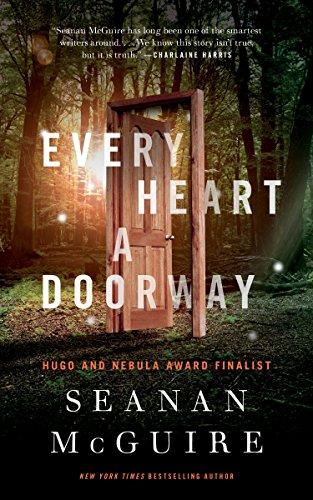 Every Heart a Doorway (Wayward Children)