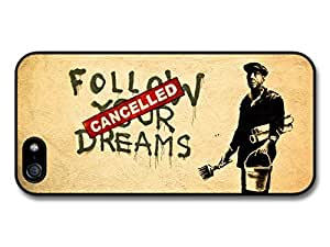 Wholesale diy case Accessories Banksy Follow Your Dreams - Cancelled iPhone 5 Case Street Art
