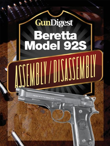 Gun Digest Beretta 92S Assembly/Disassembly ()