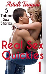 Real Sex Quickies 1: 5 Taboo Sex Stories (Adult Tagged Bundle)
