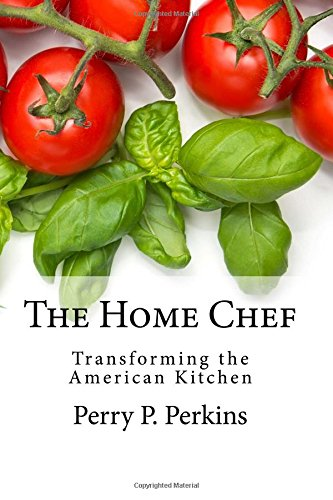 Download The Home Chef: Transforming the American Kitchen pdf epub