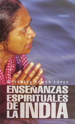 Ensenanzas espirituales de la india / Indian Spiritual Teachings (Spanish Edition)