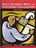 Basic Business Math and Electronic Calculators 9780898632491