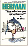 Now What Are You up to, Herman?, Jim Unger, 0451156323