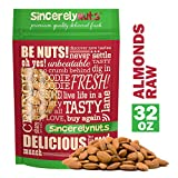 Sincerely Nuts – Natural Whole Raw Almonds Unsalted No Shell | 2 Lb. Bag | Low Calorie, Low Sodium, Kosher, Vegan, Gluten Free | Gourmet Kosher Snack Food | Source of Fiber, Protein, Nutrients