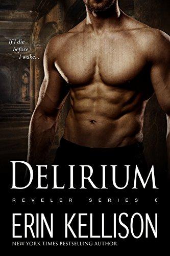 Amazon Delirium Reveler Series 6 Ebook Erin Kellison Kindle