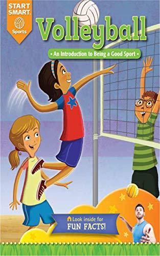 Volleyball: An Introduction to Being a Good Sport (Start Smart: Sports) por Aaron Derr,Scott Angle