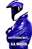 Anything But: Action! Series Book 20 (Volume 20)