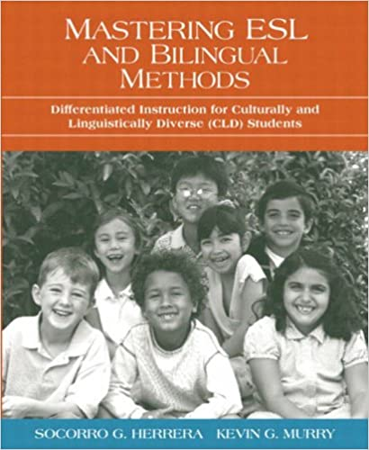 Mastering Esl And Bilingual Methods Differentiated Instruction For