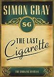 Last Cigarette, Simon Gray, 1847080723