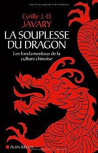 La souplesse du dragon par Cyrille Javary