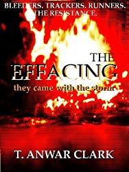 They Came With The Storm (The Effacing Book 1)