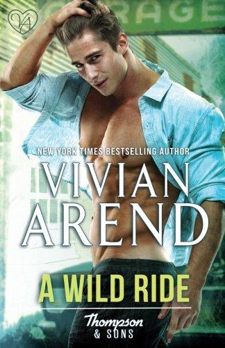 Download A Wild Ride (Thompson & Sons) (Volume 5) pdf