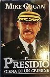 img - for Il presidio. Scena di un crimine. book / textbook / text book