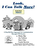 Look, I Can Talk More! - Regardez-Moi, Je Peux Parler Plus! 9781560184911