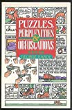 img - for Puzzles, Perplexities & Obfuscations book / textbook / text book