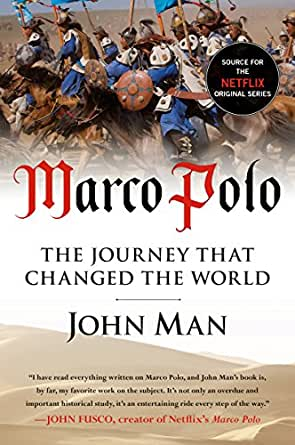 marco polo the journey that changed the world. Black Bedroom Furniture Sets. Home Design Ideas