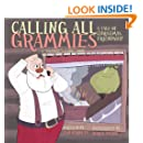 Calling All Grammies - A Christmas Tale of Friendship (Grammy's Gang Book 3)
