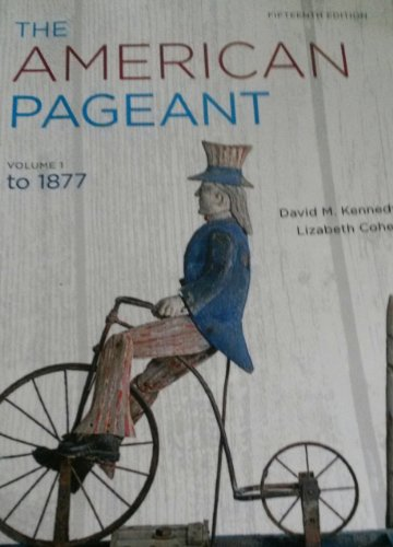 The American Pageant Vol.1 to 1877