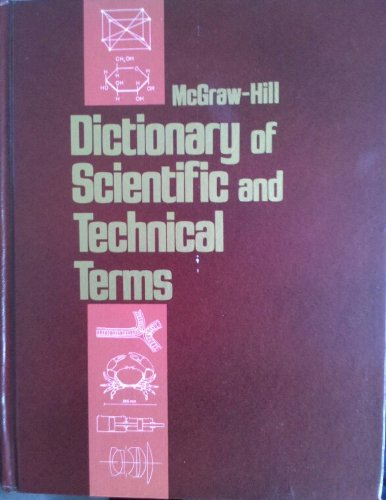 mcgraw-hill dictionary of scientific and technical terms (Mcgraw Hill Dictionary Of Scientific And Technical Terms)
