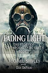 Fading Light Book 1: Post-Apocalyptic Fantasy Fiction