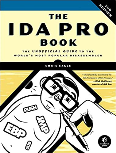 The IDA Pro Book, 2nd Edition: The Unofficial Guide to the