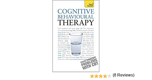 Teach Yourself Cognitive Behavioural Therapy: Aileen Milne ...