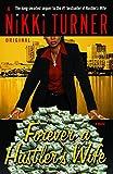 Forever a Hustler's Wife: A Novel