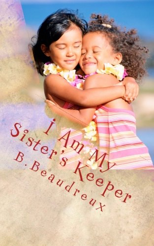 Read Online I Am My Sister's Keeper: A Book of Inspirational Poems & Motivational Words of Wisdom pdf epub