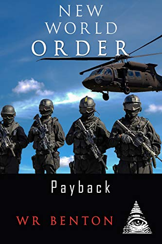 New World Order: Payback (Vol. 4) by [Benton, W.R.]
