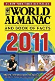 The World Almanac and Book of Facts 2011, World Almanac Editors, 1600571344