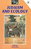 Judaism and Ecology, Rose, Aubrey, 0304323780